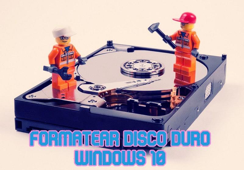 formatear disco duro windows 10