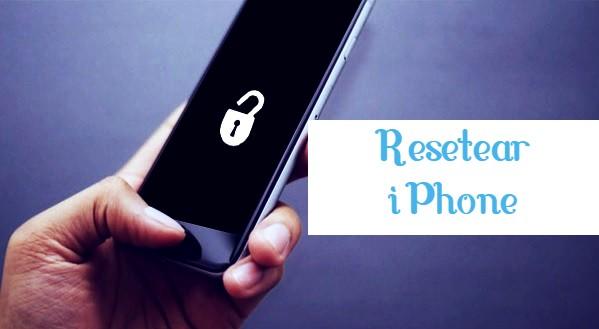resetear iphone
